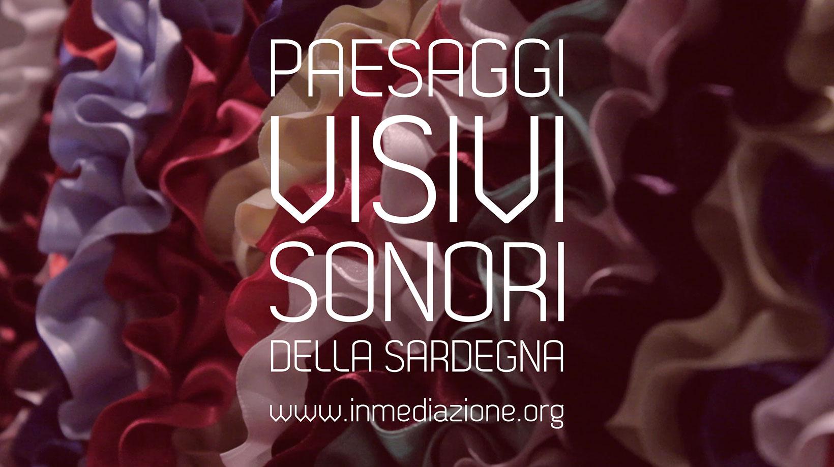Paesaggi visivi e sonori della Sardegna | www.inmediazione.org